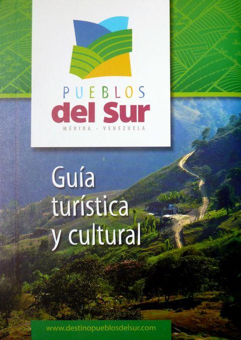 Guía Turística y Cultural de los Pueblos del Sur